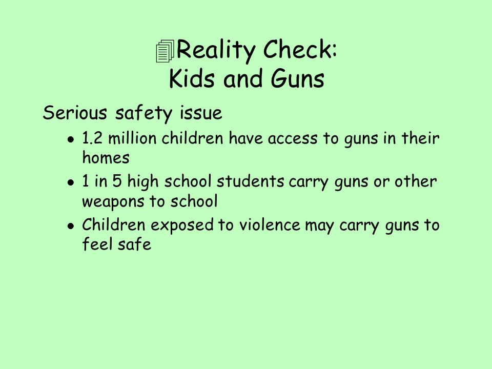 Reality Check: Kids and Guns
