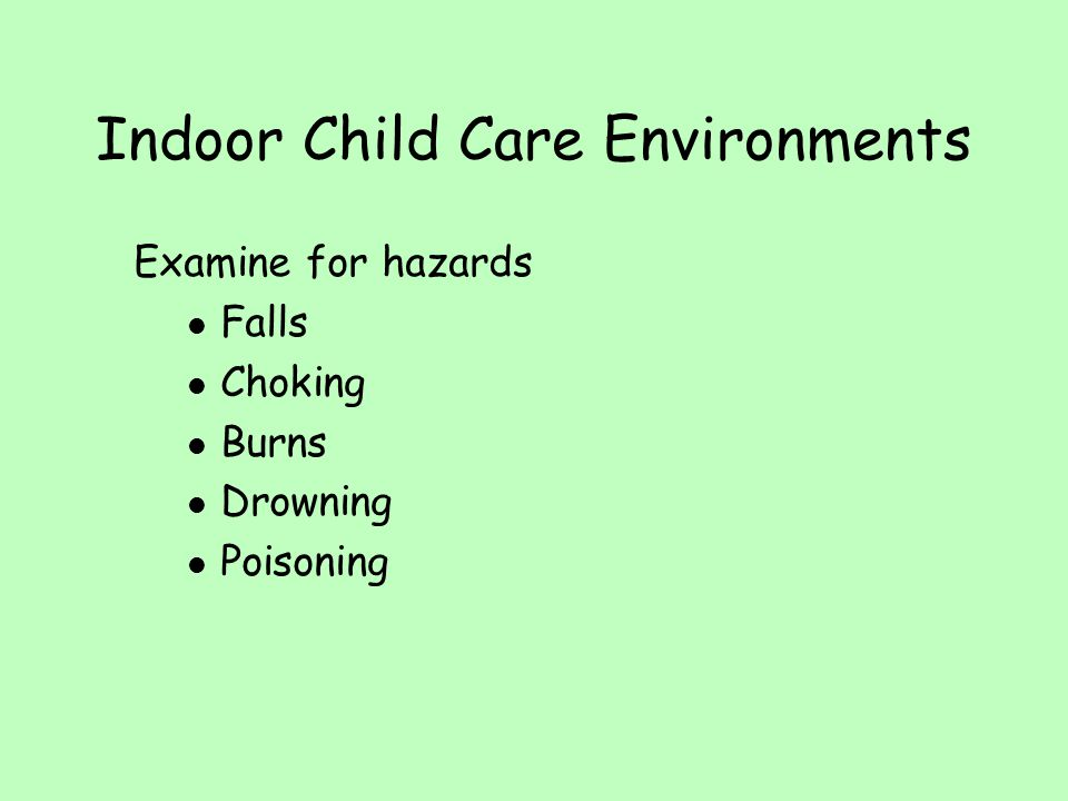 Indoor Child Care Environments