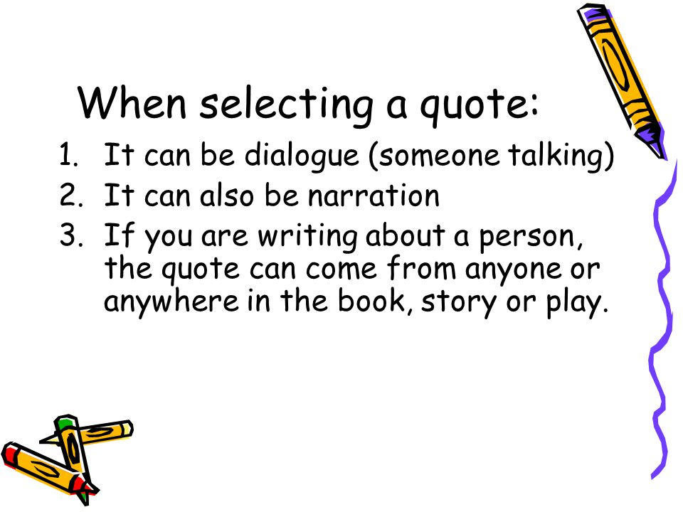 When selecting a quote: