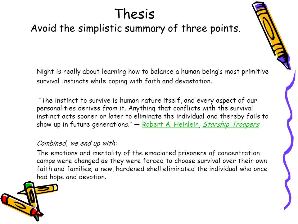 Thesis Avoid the simplistic summary of three points.