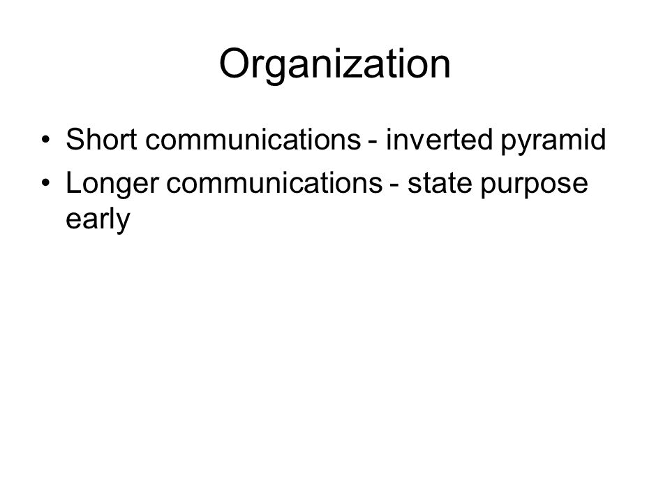 Organization Short communications - inverted pyramid