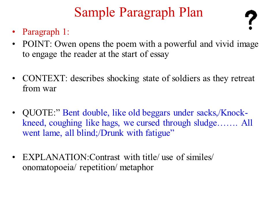 Sample Paragraph Plan Paragraph 1: