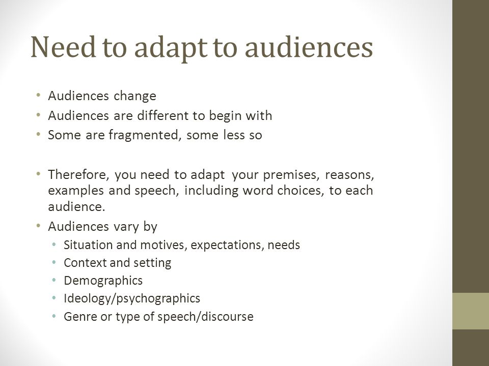 Need to adapt to audiences