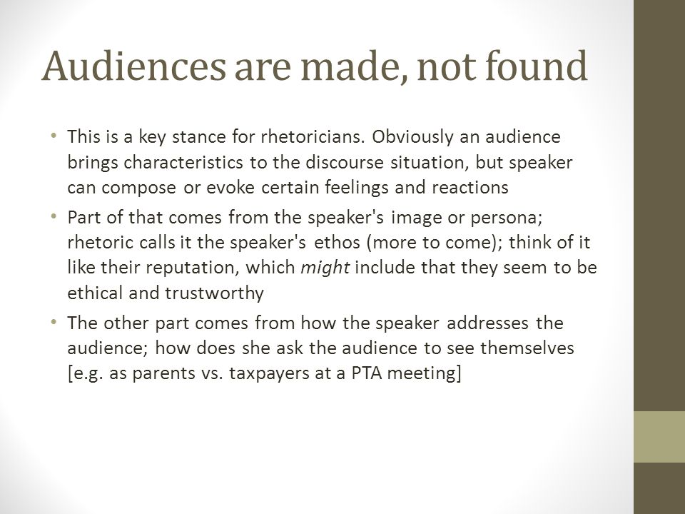 Audiences are made, not found