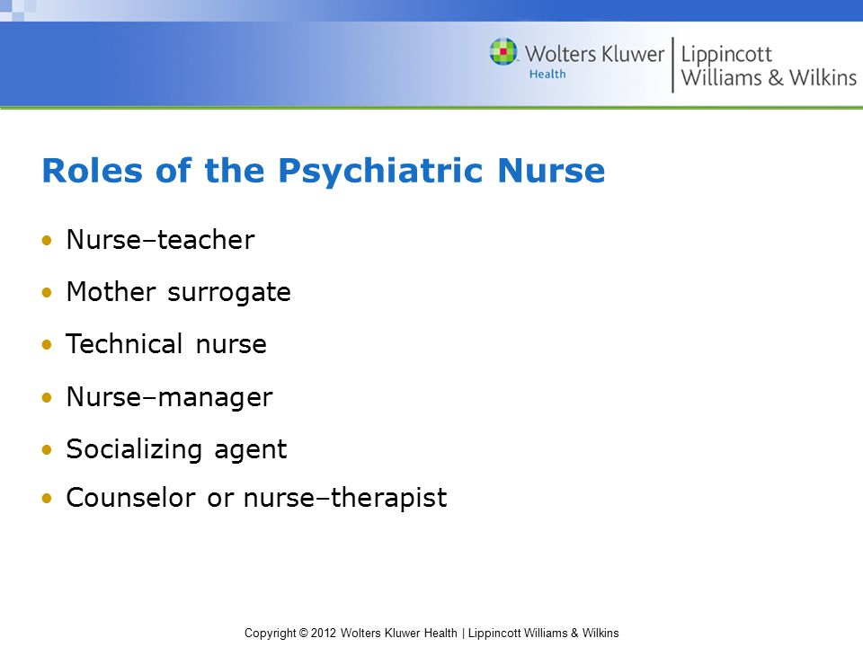 Roles of the Psychiatric Nurse