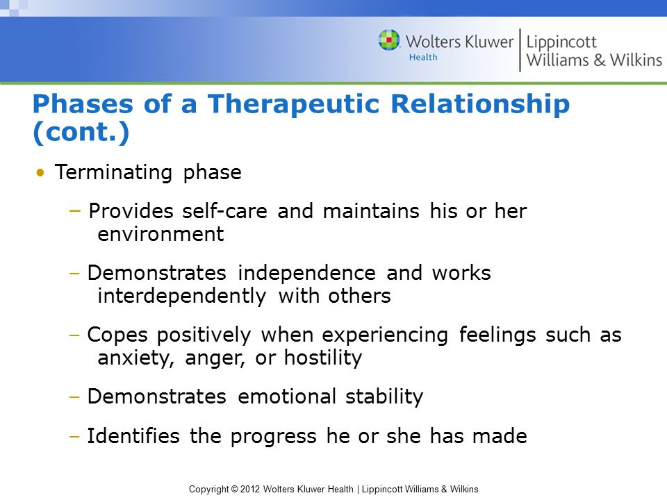 Phases of a Therapeutic Relationship (cont.)
