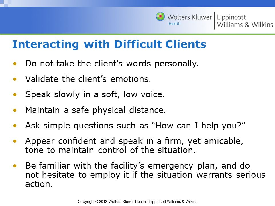 Interacting with Difficult Clients