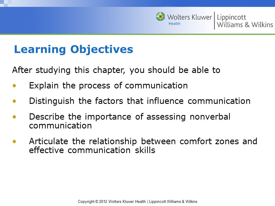 Learning Objectives After studying this chapter, you should be able to