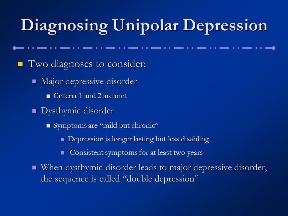Diagnosing Unipolar Depression