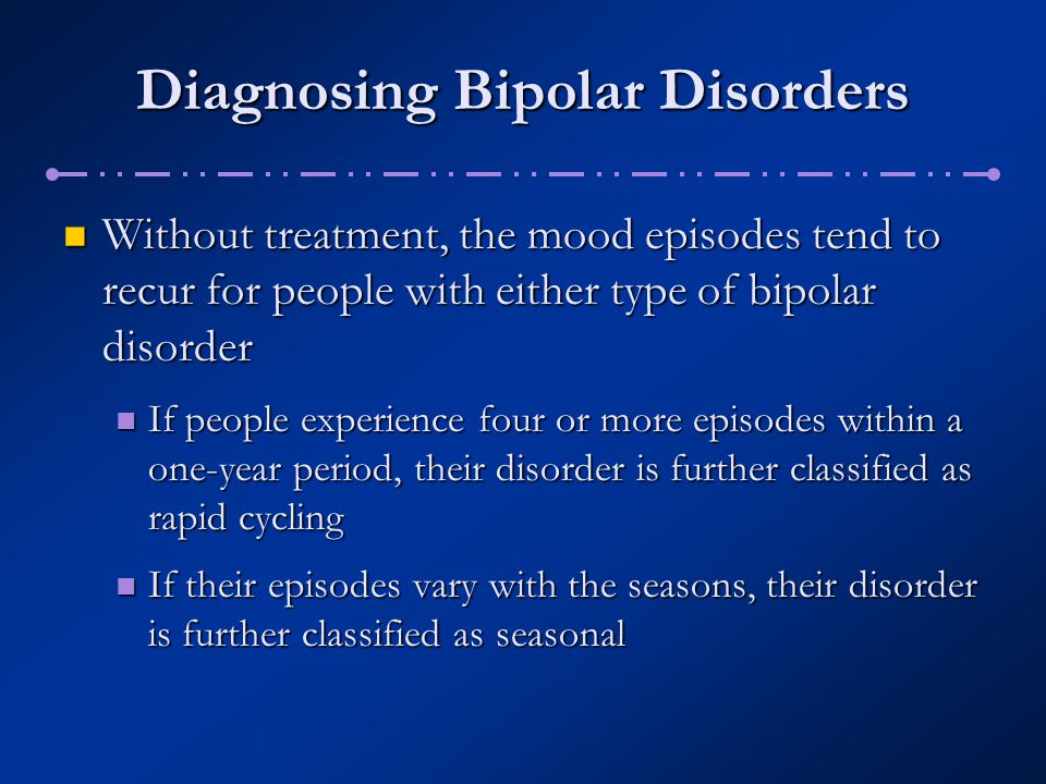 Diagnosing Bipolar Disorders