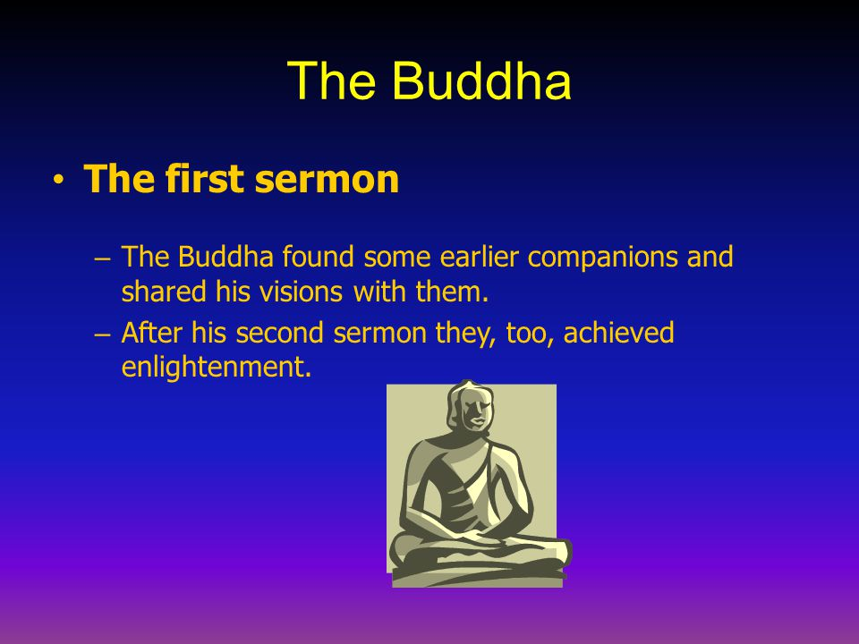 The Buddha The first sermon