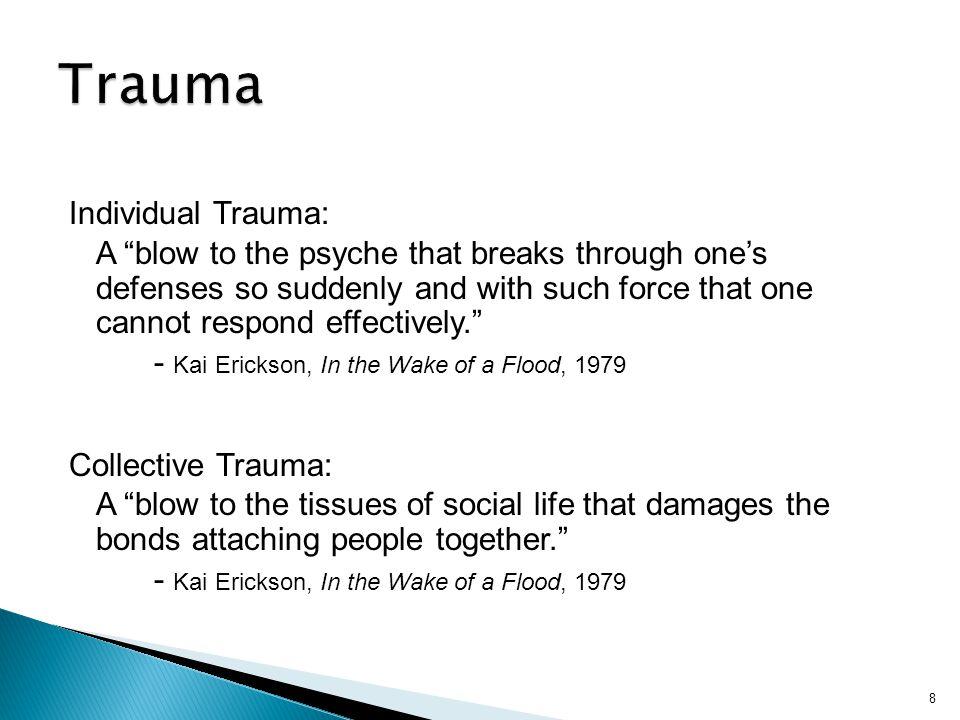 Trauma Individual Trauma: