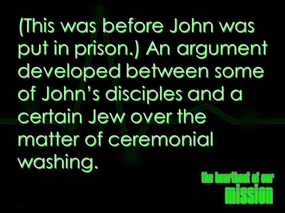 John 3:24-25