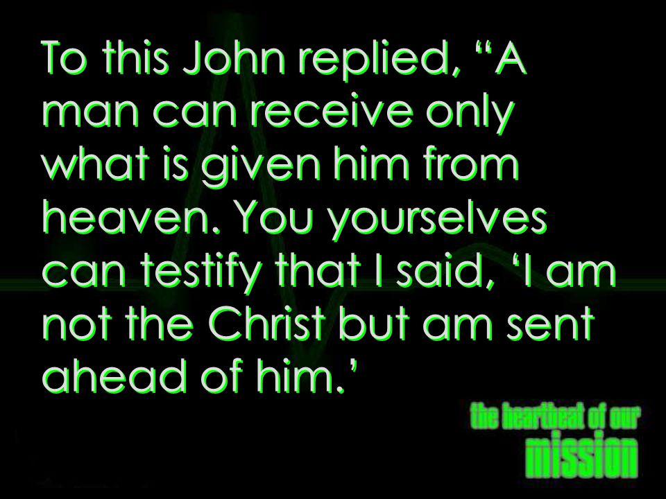 John 3:27-28