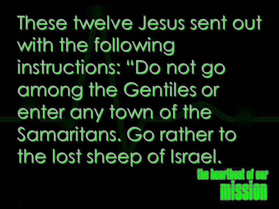 Matthew 10:5-6