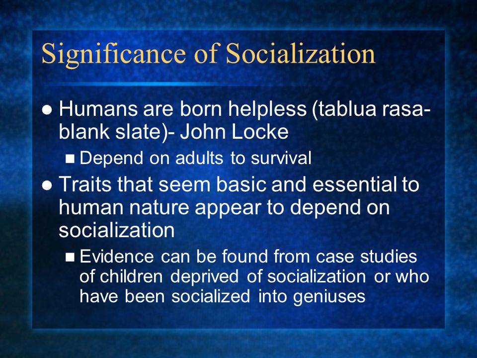 Significance of Socialization