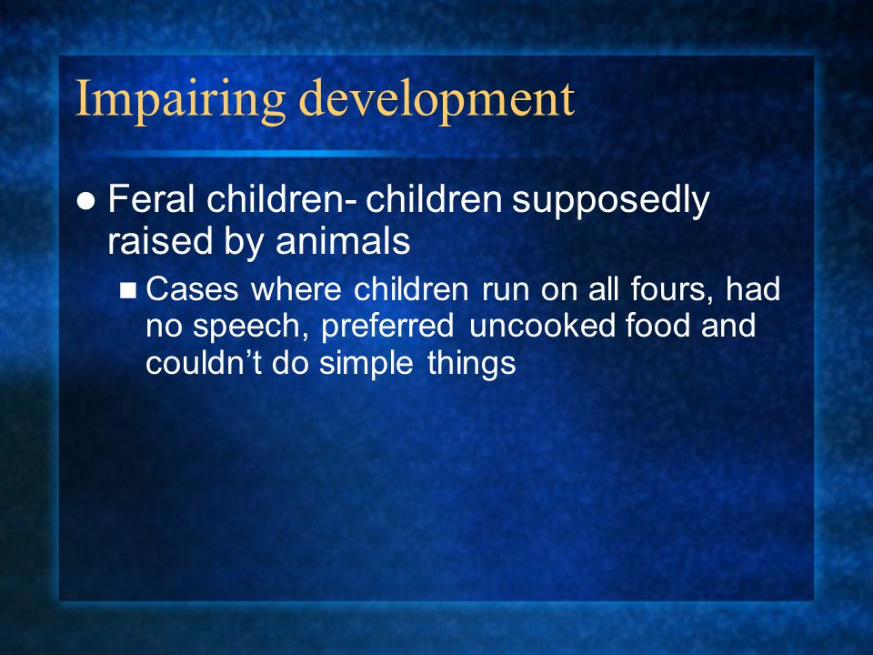 Impairing development