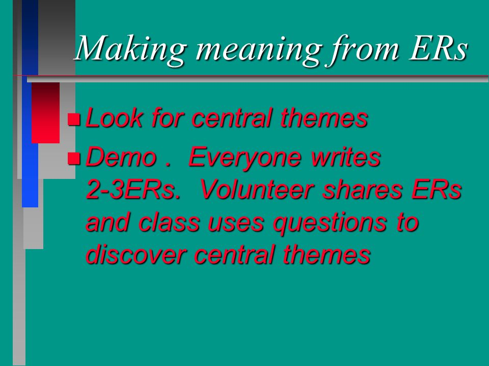 Making meaning from ERs