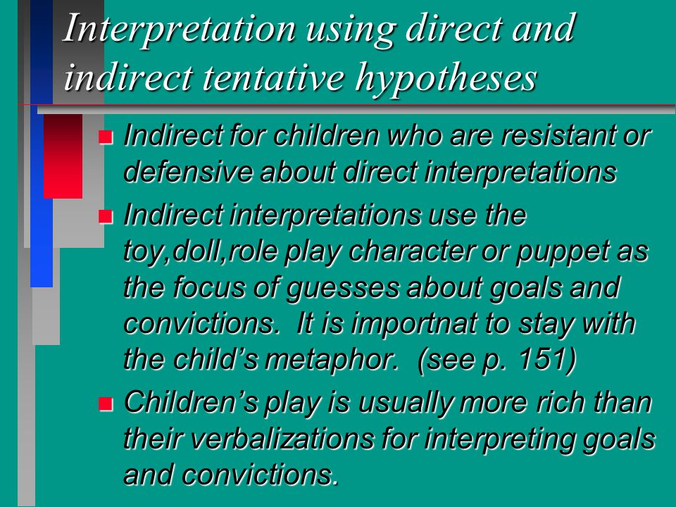 Interpretation using direct and indirect tentative hypotheses