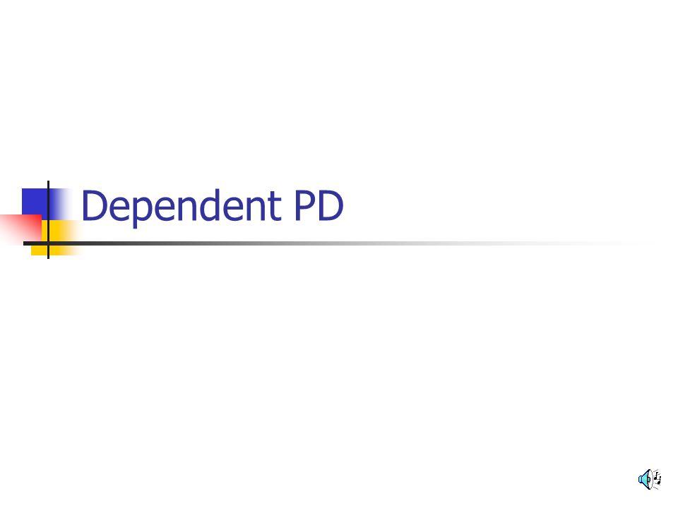 Dependent PD