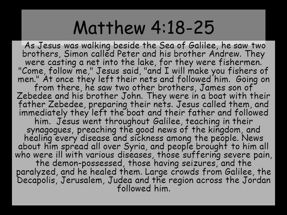 Matthew 4:18-25