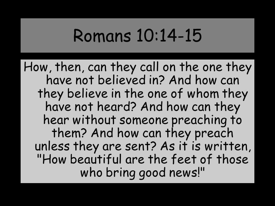 Romans 10:14-15