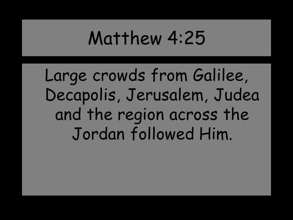 Matthew 4:25