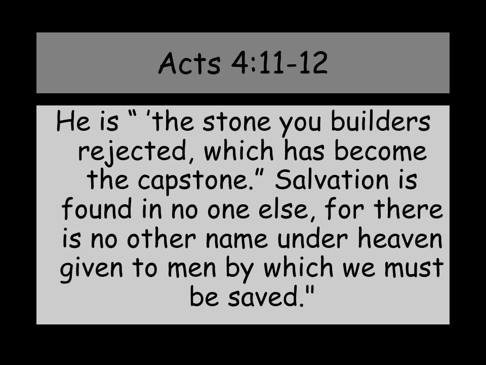 Acts 4:11-12
