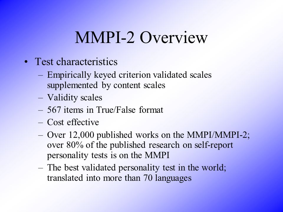 MMPI-2 Overview Test characteristics