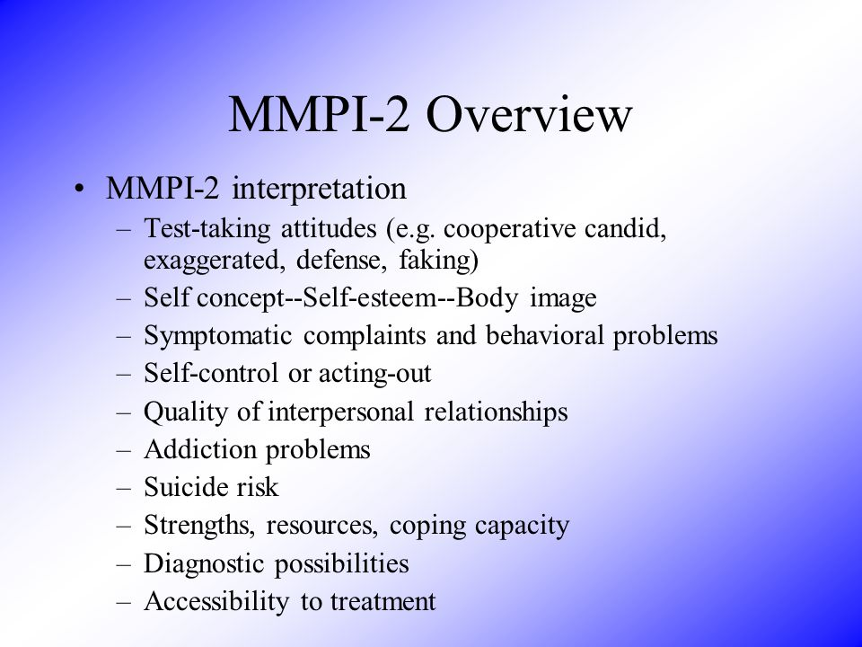 MMPI-2 Overview MMPI-2 interpretation