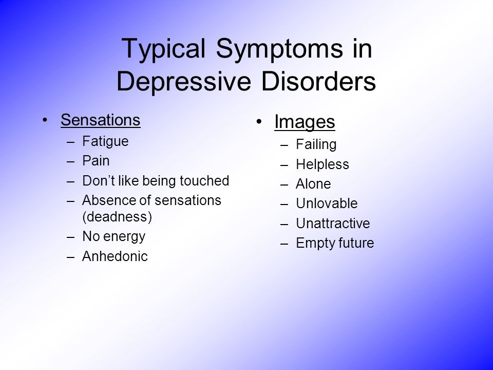Typical Symptoms in Depressive Disorders
