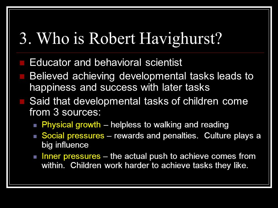 3. Who is Robert Havighurst