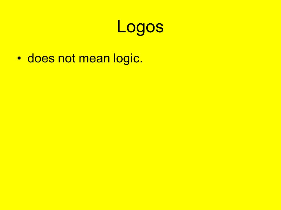 Logos does not mean logic.
