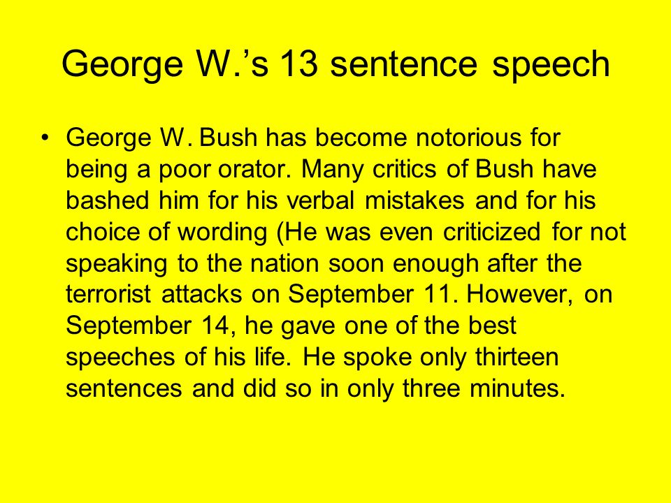 George W.'s 13 sentence speech