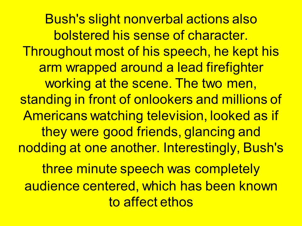 Bush s slight nonverbal actions also bolstered his sense of character