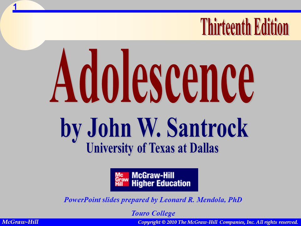 by John W. Santrock Adolescence University of Texas at Dallas