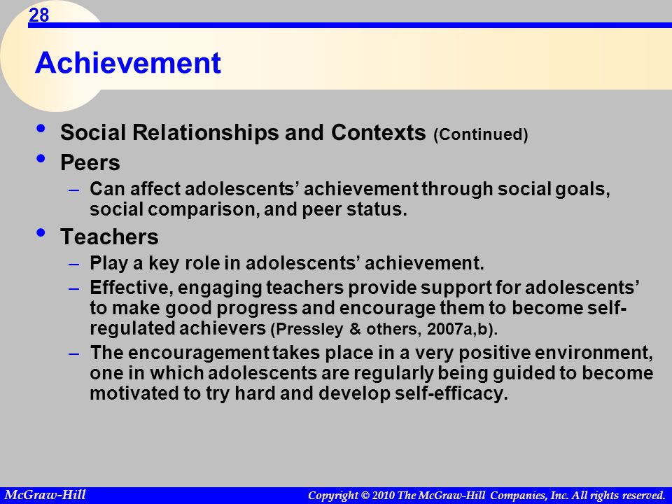 Achievement Social Relationships and Contexts (Continued) Peers