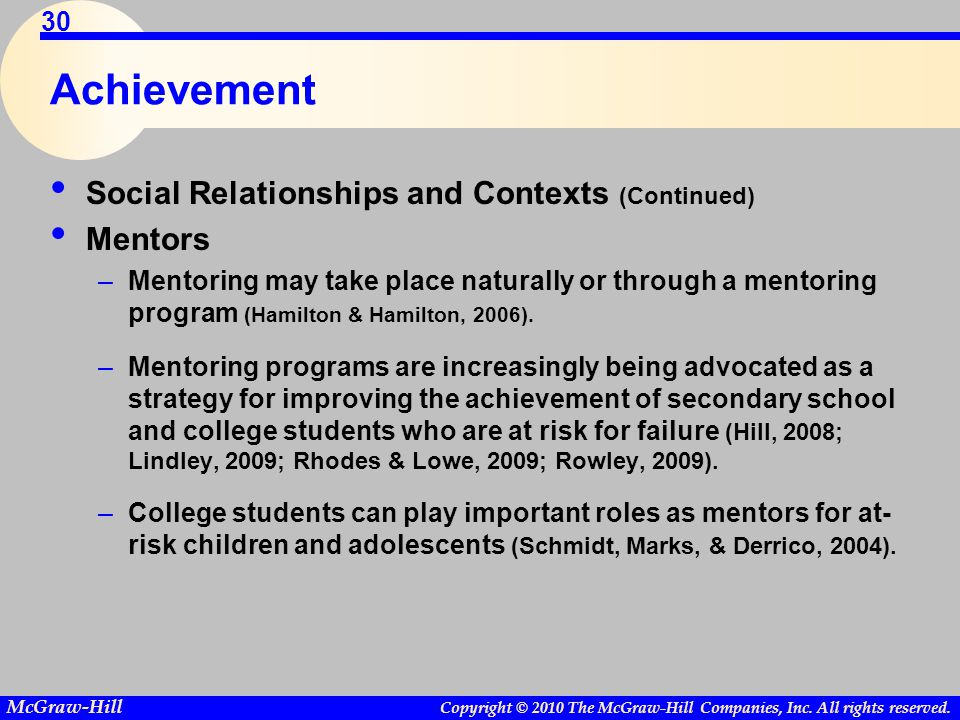 Achievement Social Relationships and Contexts (Continued) Mentors