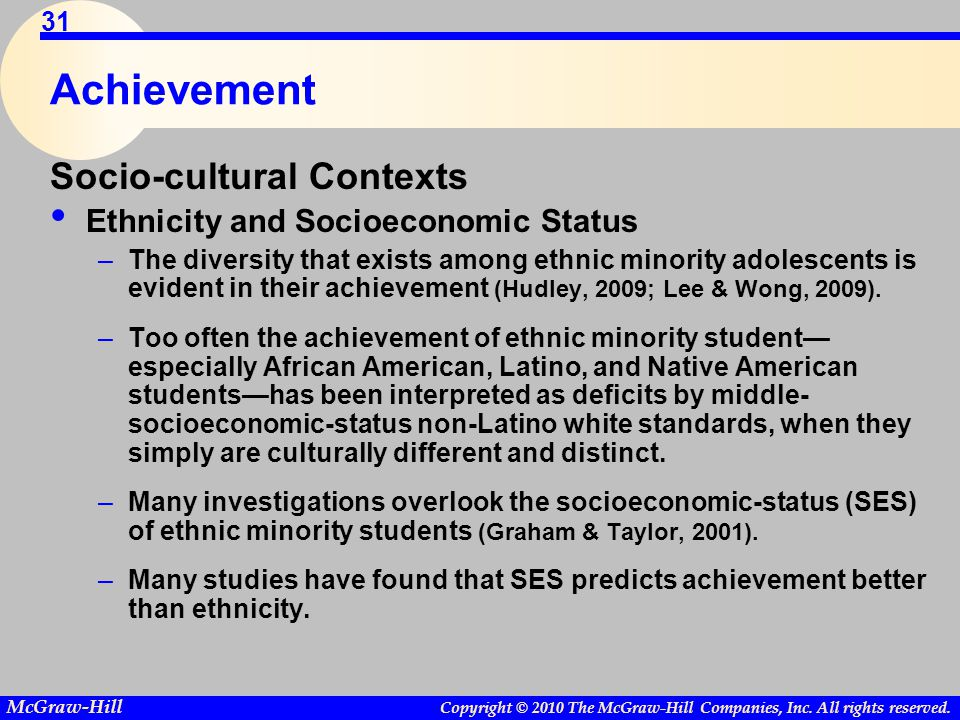 Achievement Socio-cultural Contexts Ethnicity and Socioeconomic Status
