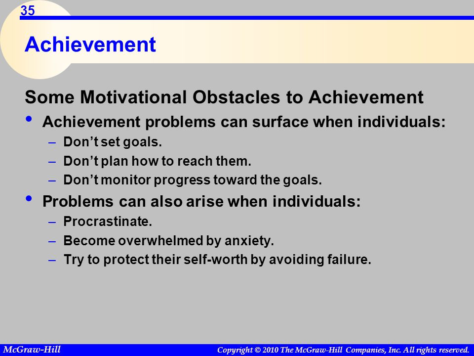 Achievement Some Motivational Obstacles to Achievement