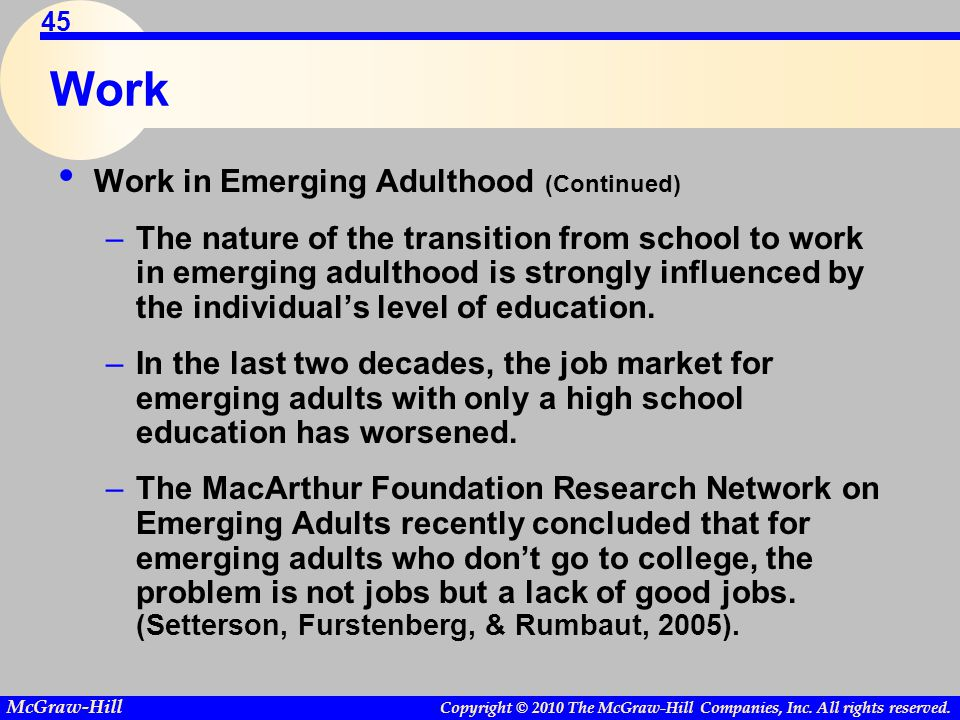 Work Work in Emerging Adulthood (Continued)