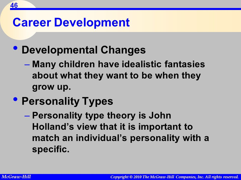 Career Development Developmental Changes Personality Types