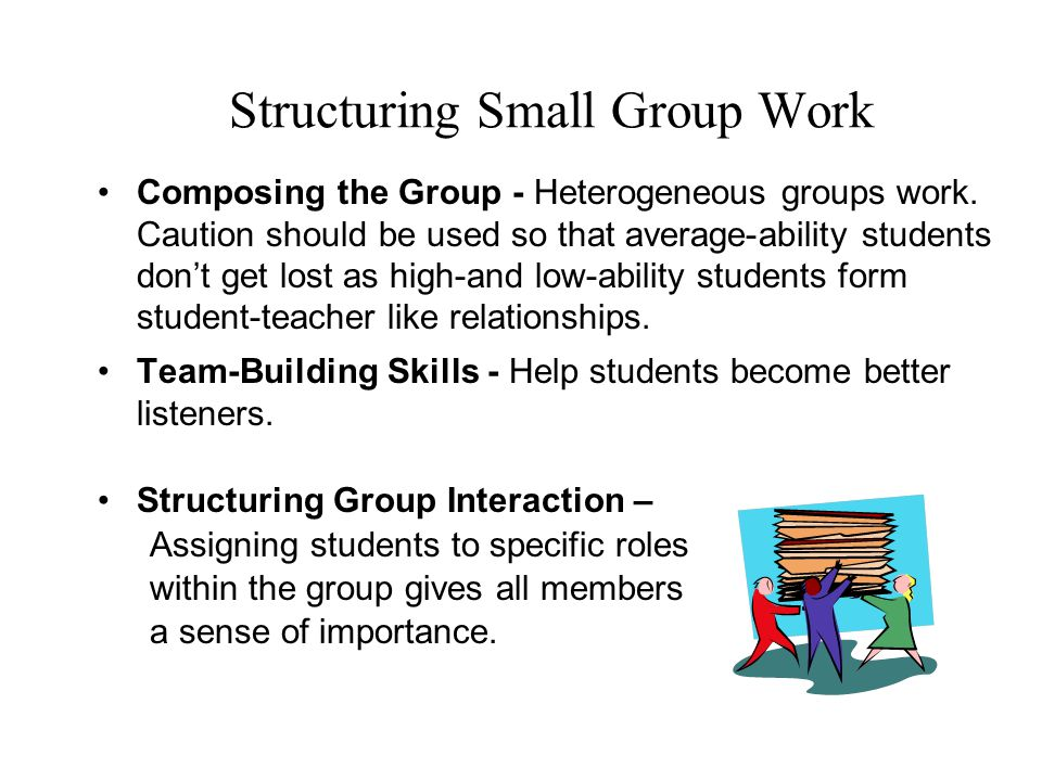 Structuring Small Group Work