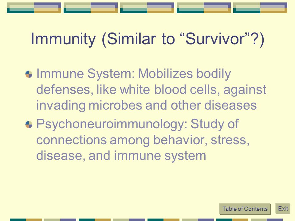 Immunity (Similar to Survivor )