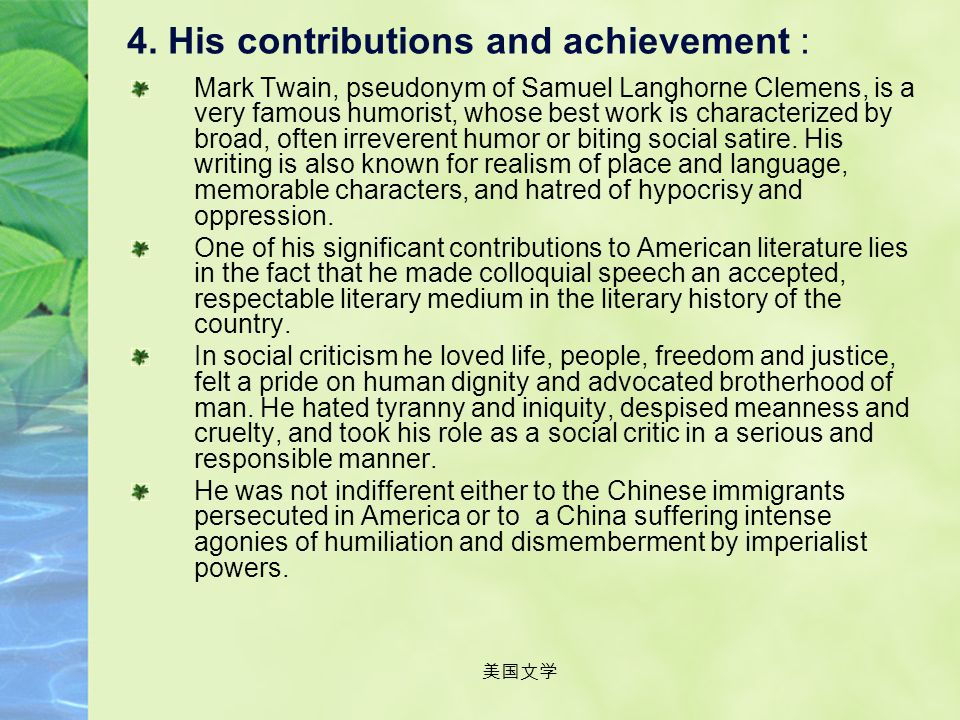 4. His contributions and achievement :