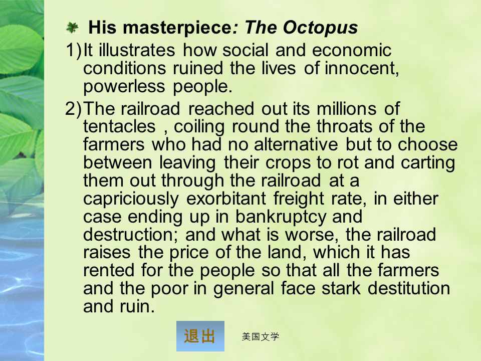 His masterpiece: The Octopus