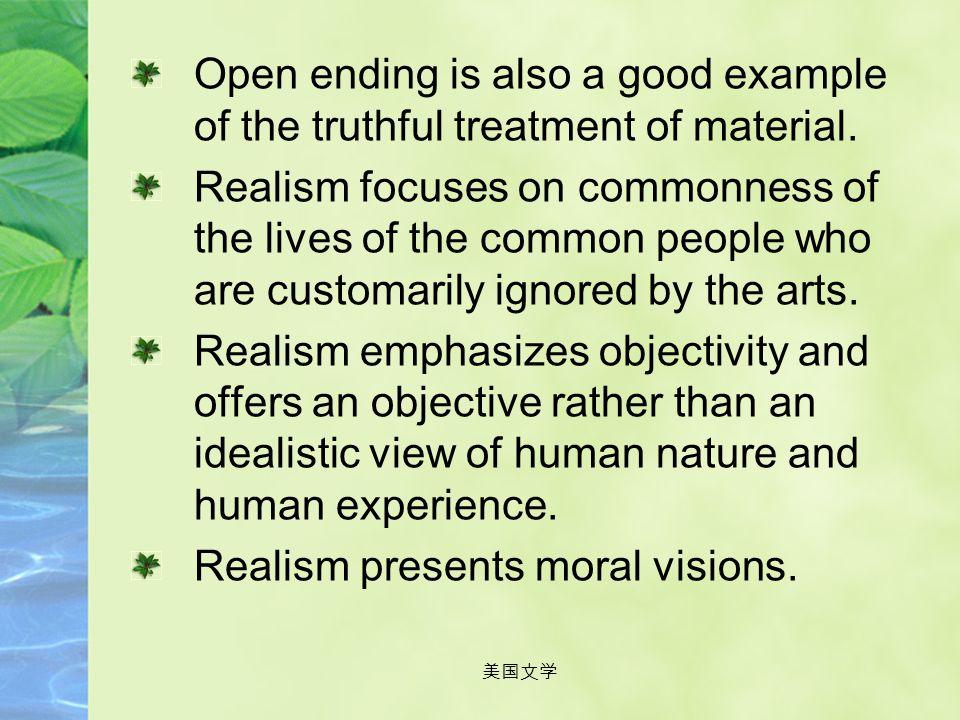 Realism presents moral visions.