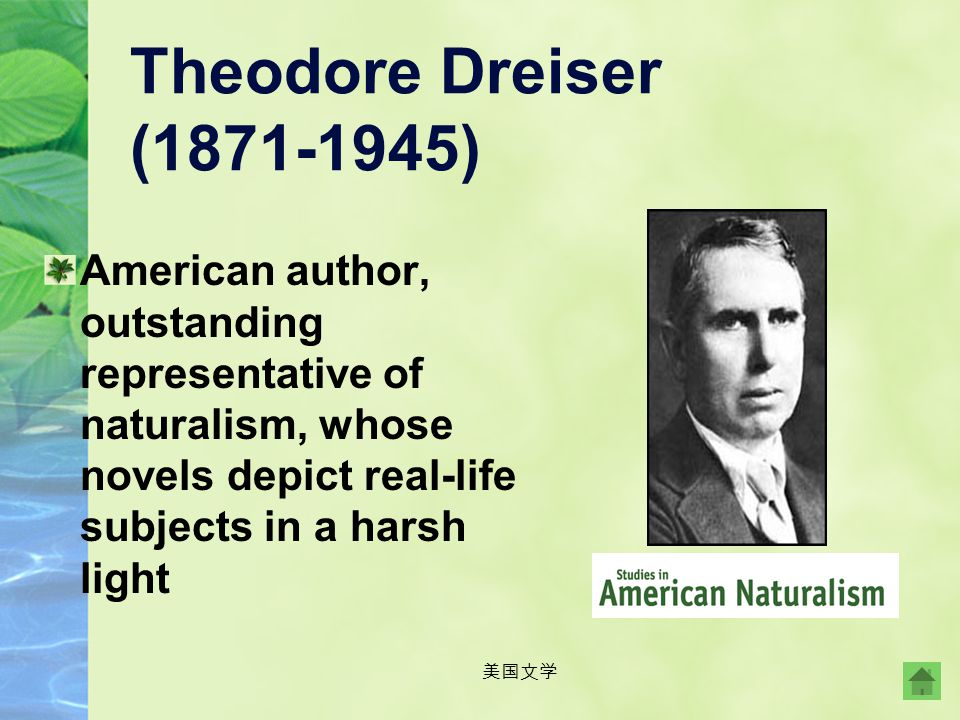 Theodore Dreiser (1871-1945) American author, outstanding representative of naturalism, whose novels depict real-life subjects in a harsh light.
