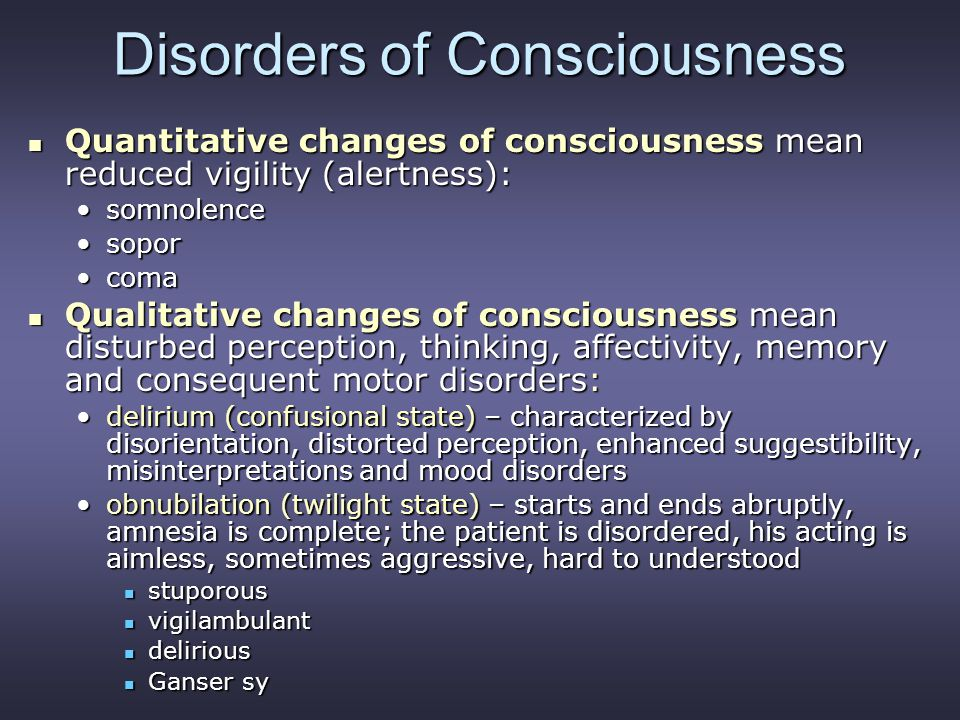 Disorders of Consciousness