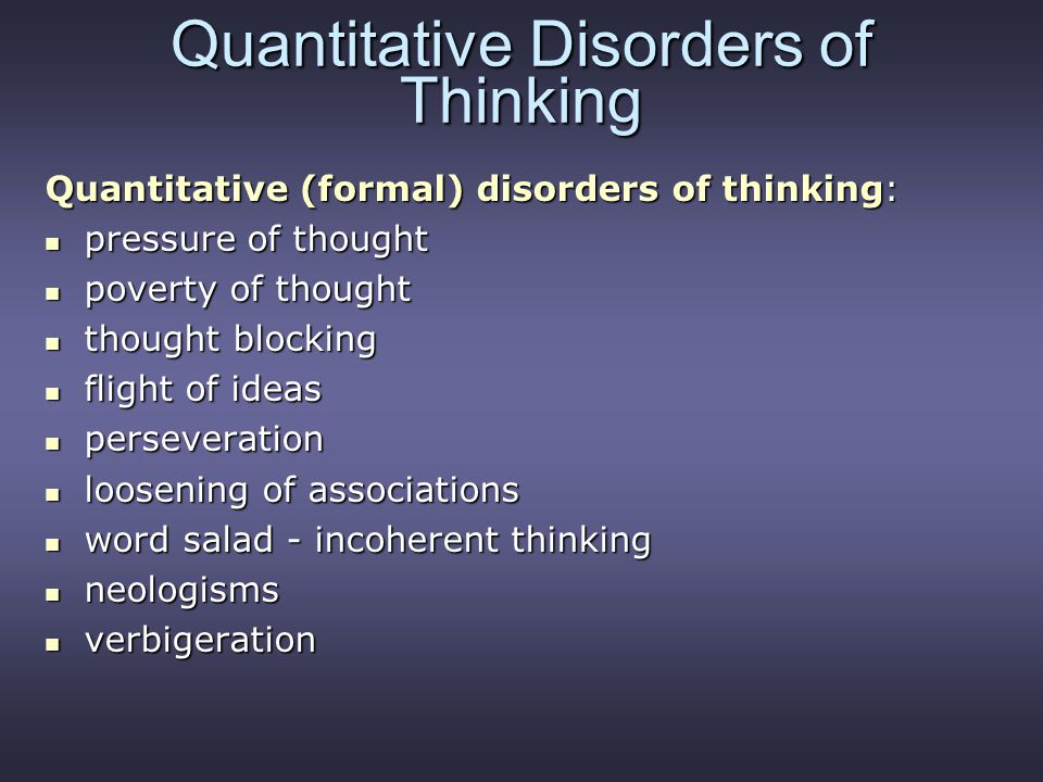 Quantitative Disorders of Thinking